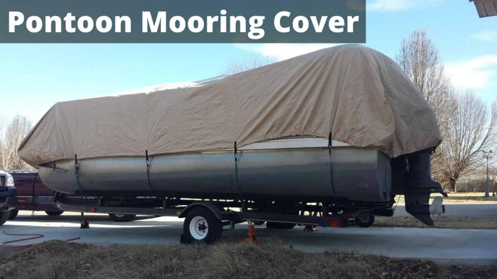 The Best Pontoon Mooring Covers That Are Cheaper Than Custom Ones