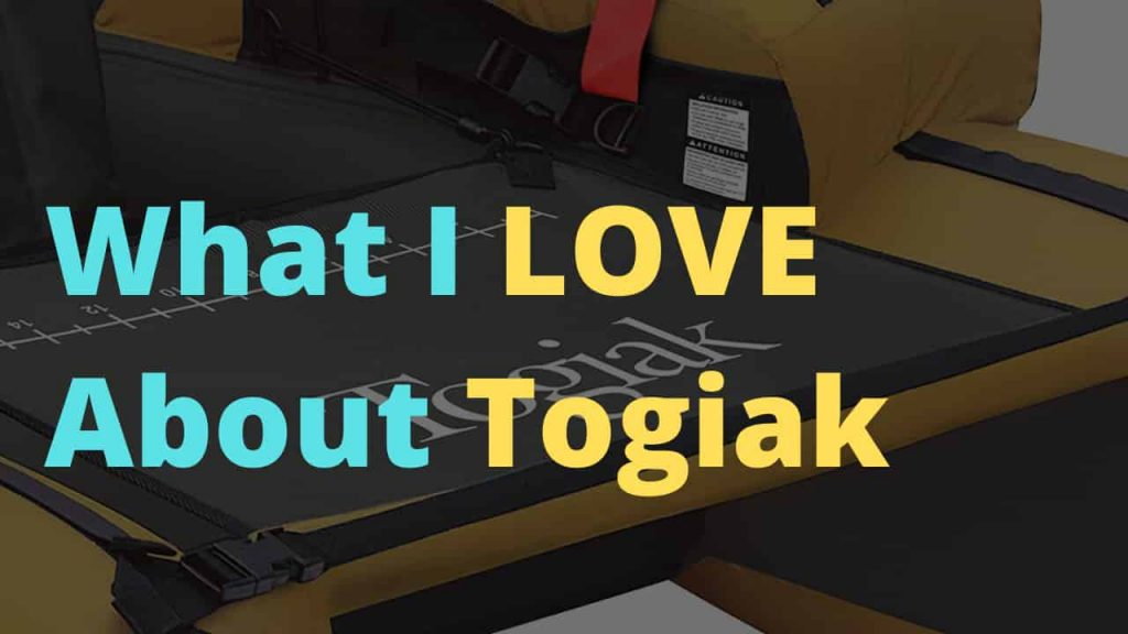 What I love about Togiak Inflatable Fishing tube, my review