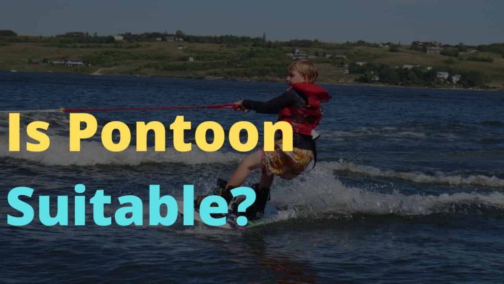 Can a Pontoon Boat Pull a Skier?