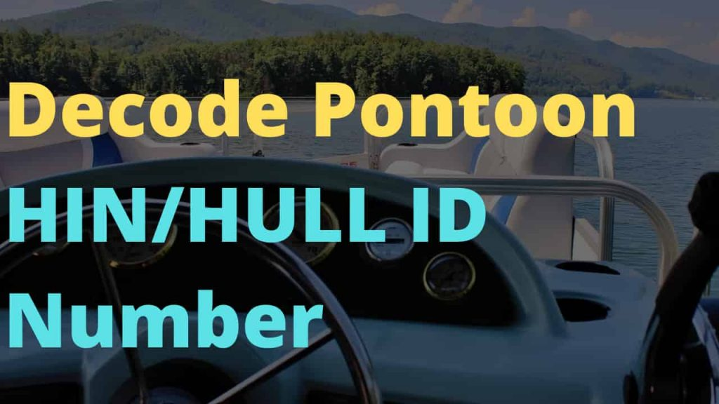 How To Decode A Pontoon HIN - NULL Identification Number Easily
