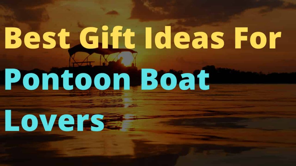 Best boat gift idea for dad for birthday or Christmas!   Pontoon boat accessories, Boat accessories, Best boats